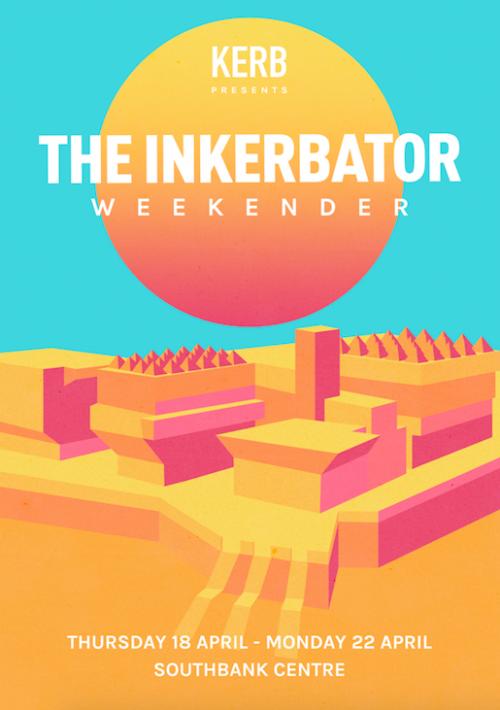 THE INKERBATOR WEEKENDER